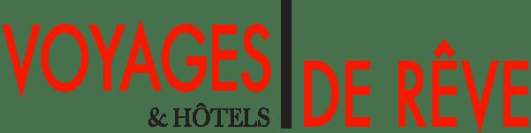 Voyages et Hotels de Rêve